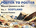 Poster to Poster Scotland (Railway Journeys…