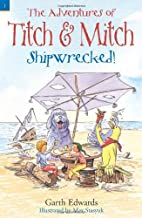 Shipwrecked! (Adventures of Titch & Mitch)…
