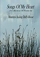 Songs of My Heart: A Collection of Poetry by…