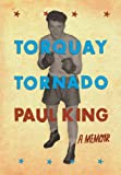 King, Paul: Torquay Tornado