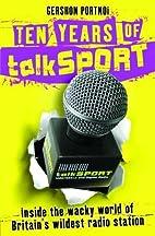 Ten Years of talkSPORT by Gershon(ed)…