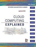 Cloud Computing Explained: Implementation…