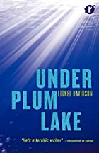 Under Plum Lake by Lionel Davidson