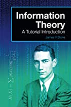 Information Theory: A Tutorial Introduction…