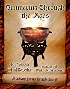 Simmering Through the Ages: A Culinary…