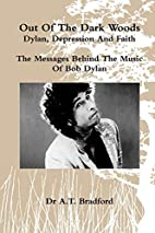 'Out of the Dark Woods' - Dylan,…