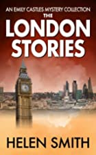 The London Stories by Helen Smith