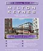Milton Keynes 2011 Official City Atlas