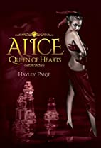 Alice: Queen of Hearts - An Alice in…