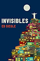 Invisibles. Ed Siegle by Ed Siegle