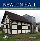 Newton Hall and the Cruck Buildings of North…