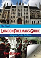 The City of London Freeman's Guide by…