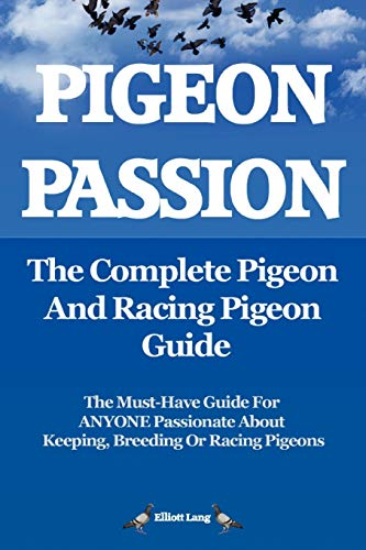 pigeon-passion-the-complete-pigeon-and-racing-pigeon-guide