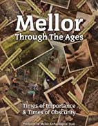 Mellor Through the Ages: Times of Importance…