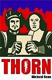 Dean, Michael: Thorn