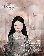 Matilda's Keepsakes and Secrets (Girl…