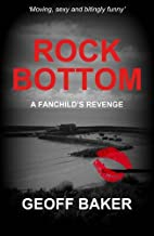 Rock Bottom: A Fanchild's Revenge by…