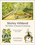 Shirley Hibberd, the Father of Amateur…