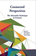 Connected Perspectives: Alexander Technique…