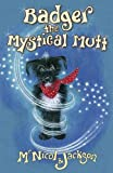 McNicol, Lyn: Badger the Mystical Mutt
