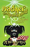 McNicol, Lyn: Badger the Mystical Mutt and the Crumpled Capers