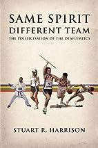 Same Spirit - Different Team: The…