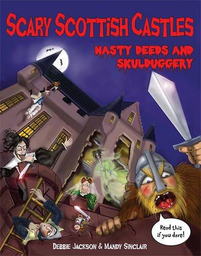 scary-scottish-castles-nasty-deeds-skulduggery