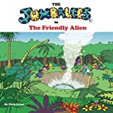 Evans, Chris: The Jumbalees in the Friendly Alien