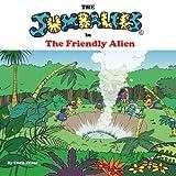 Evans, Chris: The Jumbalees in the Friendly Alien