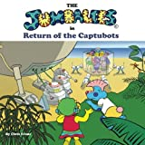 Evans, Chris: The Jumbalees in Return of the Captubots