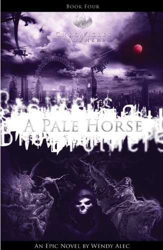 pale-horse-chronicles-of-brothers-volume-4-book-four-chronicle-of-brothers