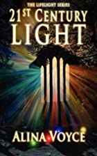 21st Century Light (Lifelight) by Alina…