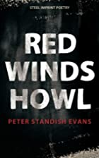 Red Winds Howl by Peter Standish Evans