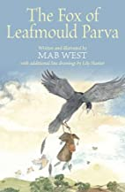 The fox of Leafmould Parva by Mab West