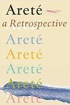 Areté: A Retrospective (Arete…