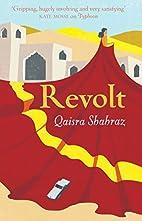 Revolt by Qaisra Shahraz