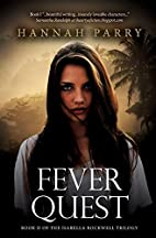 Fever Quest (The Isabella Rockwell Trilogy,…