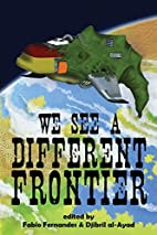 We See a Different Frontier: A postcolonial…