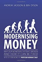 Modernising Money: Why Our Monetary System…
