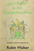 Last Orders at the Changamire Arms: Humorous…