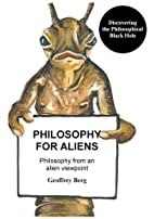 Philosophy for Aliens: Discovering 'the…