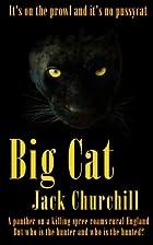 Big Cat by Jack Churchill