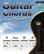 Guitar Chords for Beginners: A Beginners…