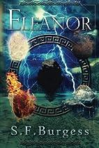 Eleanor by S F Burgess