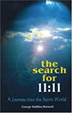 The Search for 11: 11 (2005 Ed.) (11:11…