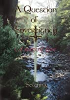 A Question Of Sovereignty: A Story of Love…