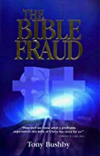 The Bible Fraud: An Untold Story of Jesus…