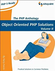 The PHP Anthology, Volume II: Applications…