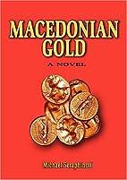 Macedonian gold by Michael Seraphinoff