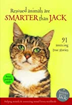 Rescued Animals are Smarter Than Jack: 91…